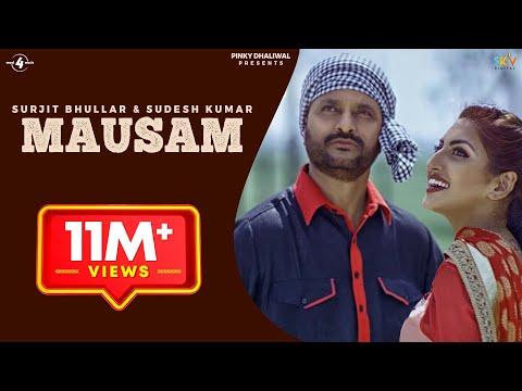 New Punjabi Songs 2015 | MAUSAM | SURJIT BHULLAR feat. SUDESH KUMARI | Punjabi Romantic Songs 2015
