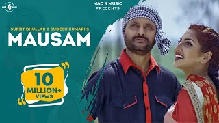 New Punjabi Songs 2015 | MAUSAM | SURJIT BHULLAR feat. SUDESH KUMARI | Punjabi Romantic Songs 2015