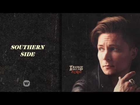 Frankie Ballard - Southern Side (Official Audio)