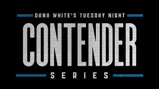 Dana White's Tuesday Night Contender Series - Only on UFC FIGHT PASS