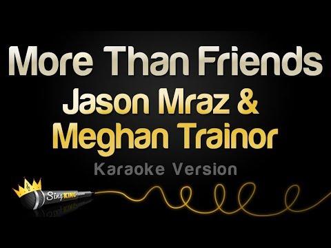jason-mraz-&-meghan-trainor---more-than-friends-(karaoke-version)