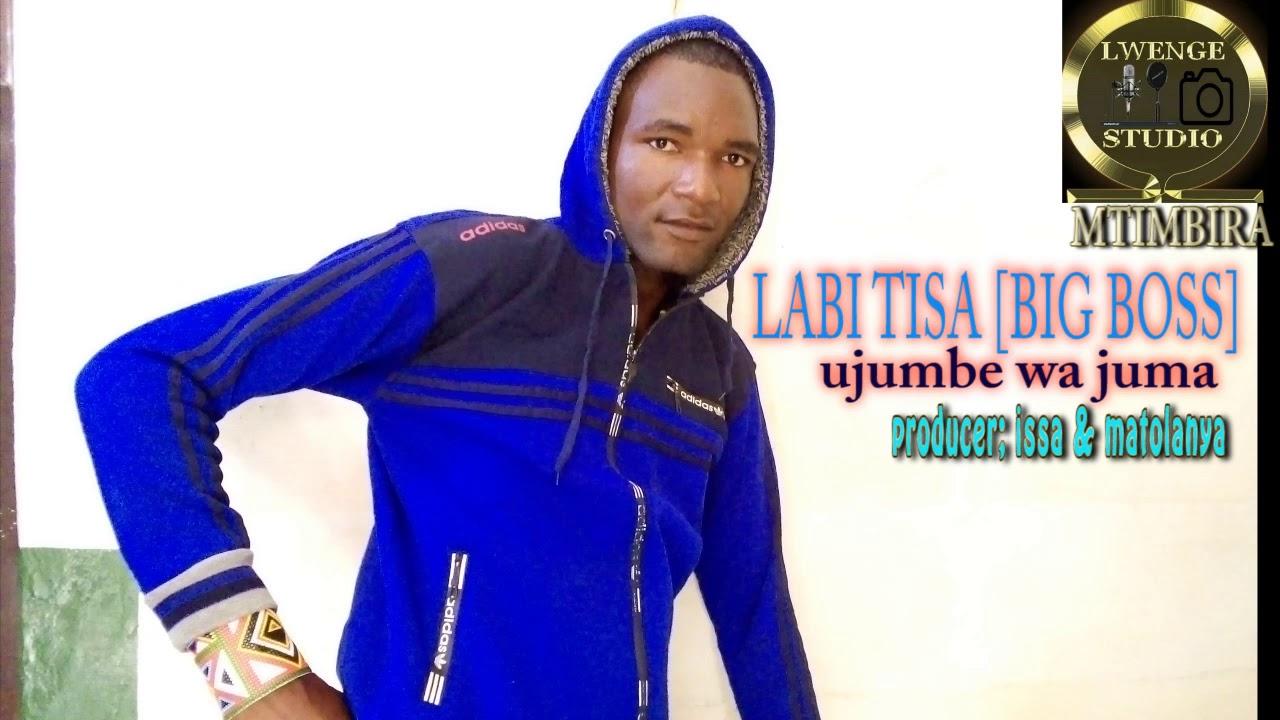 Download LABI TISA  UJUMBE WA JUMA by Lwenge Studio