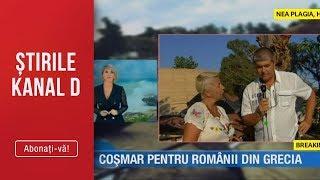 Stirile Kanal D (11.07.2019) - 20 minute de INFERN in Halkidiki! 7 morti si peste 100 de raniti!
