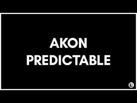 Akon - Predictable