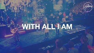 With All I Am - Hillsong Worship