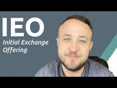 WHAT ARE INITIAL EXCHANGE OFFERINGS (IEO)?
