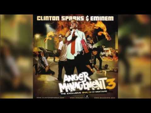 Clinton Sparks & Eminem - Anger Management III (2005) FULL MIXTAPE