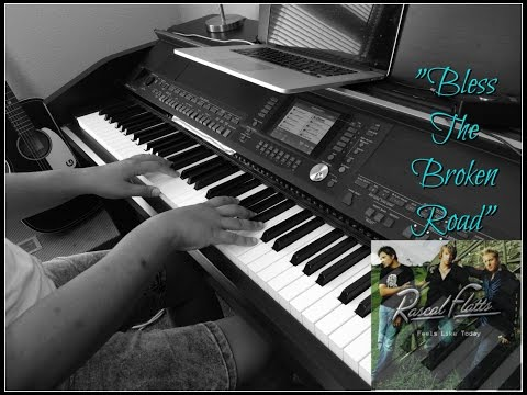 Rascal Flatts- Bless The Broken Road (Piano Cover by Jen Msumba)