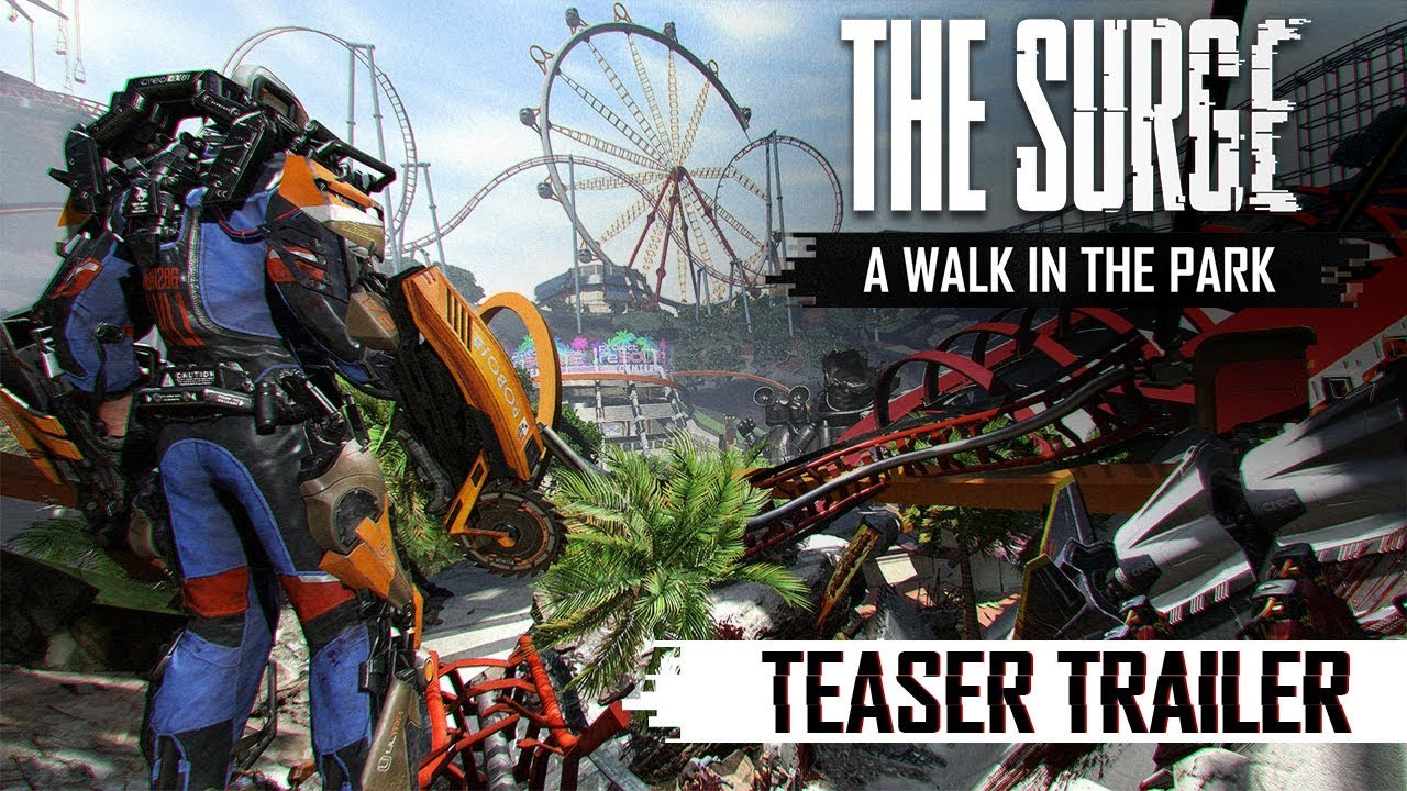 The Surge: A Walk in the Park Teaser Trailer
