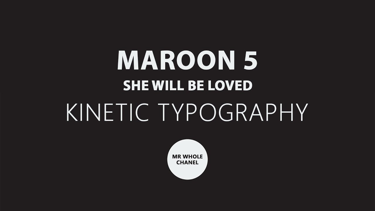 Maroon 5 - She will be loved Lyrics - Kinetic Typography ...
