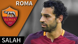 Mohamed Salah • Roma • Magic Skills, Passes & Goals • HD 720p