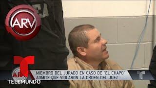 Miembro del jurado de El Chapo dice que violó orden del juez | Al Rojo Vivo | Telemundo