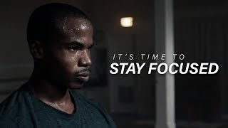 Download IT'S TIME TO STAY FOCUSED - Best Motivational Video