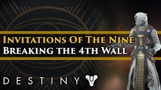 Destiny 2 Lore - Invitations of the Nine Week 5 The Nine break the 4th Wall