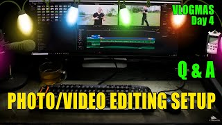 Photo/Video Editing Setup YouTube Channel Q&A VLOGMAS Day 4