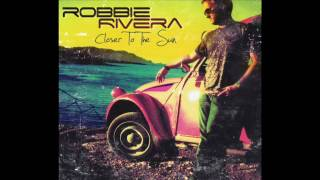 Download Robbie Rivera - The Rain (featuring Lizzie Curious) MP3 song and Music Video