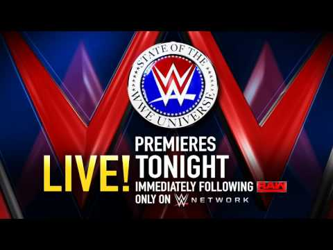 State of the WWE Universe - Premieres tonight after Raw on WWE Network