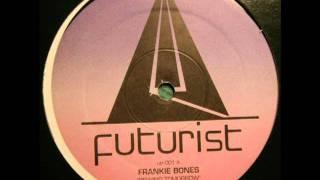 Frankie Bones - Rewinder