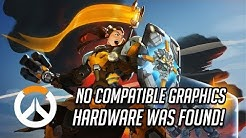 "Fix Overwatch Error ""No compatible graphics hardware was found"" [6 Solutions] 2020"