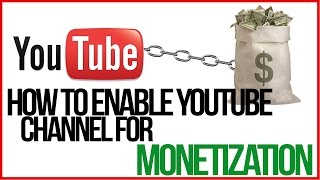 Video How To Enable Your YouTube Channel For Monetization - GET PAID download MP3, 3GP, MP4, WEBM, AVI, FLV September 2018