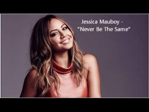 Jessica Mauboy - Never Be The Same (Lyrics)