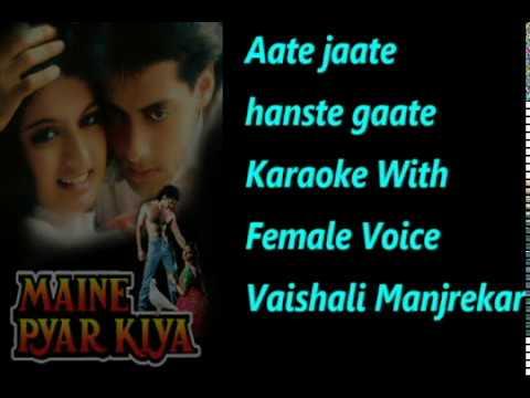 Aate Jaate Hanste Gaate Karaoke With Female Voice Vaishali Manjrekar