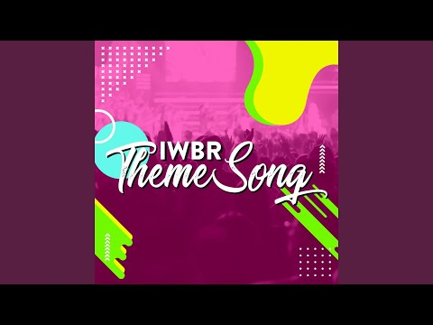 Iwbr Themesong 2018