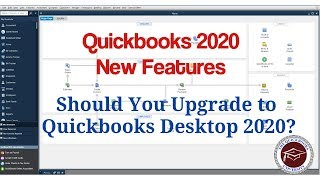 Quickbooks 2020 New Features - Should You Upgrade to Quickbooks Desktop 2020?