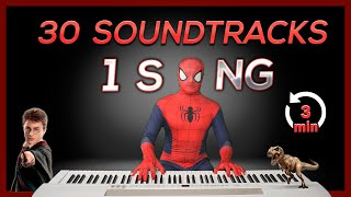 30 SOUNDTRACKS in 1 SONG (in 3 Minutes)