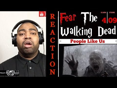 """Fear The Walking Dead 4x09 """"People Like Us"""" REACTION"""