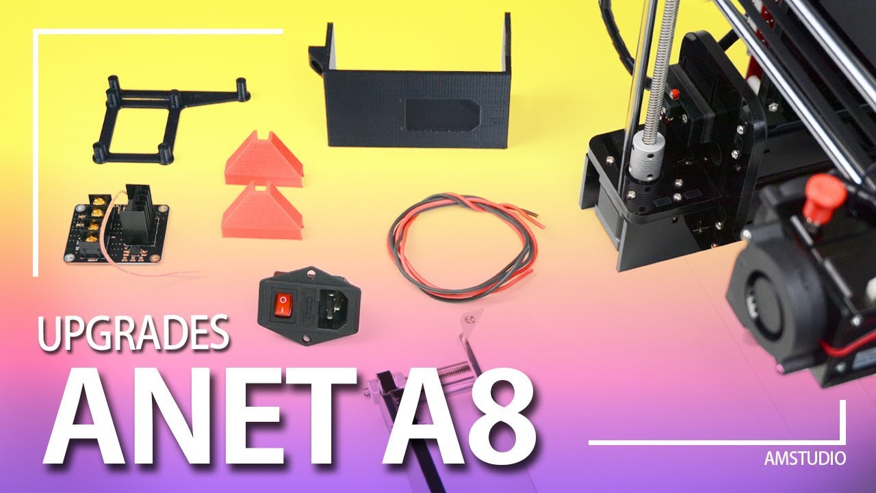 Anet A8 Mosfet And Power Switch Install Upgrades Youtube