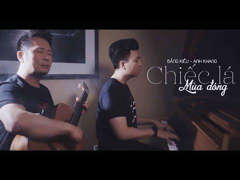 Bằng Kiều & Hoàng Anh Khang - Chiếc Lá Mùa Đông (Music Video)