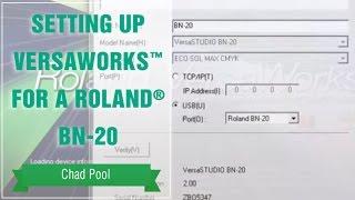 إعداد VersaWorks tm رولان® BN-20
