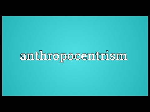 Header of anthropocentrism