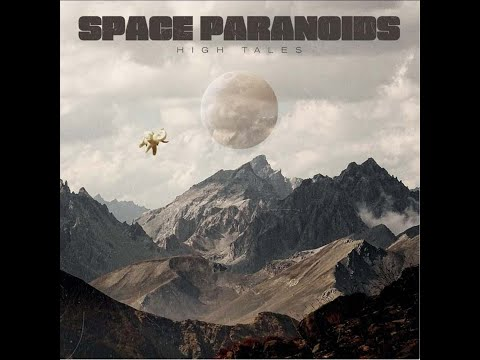 Space Paranoids - High Tales (2018) (New Full Album)