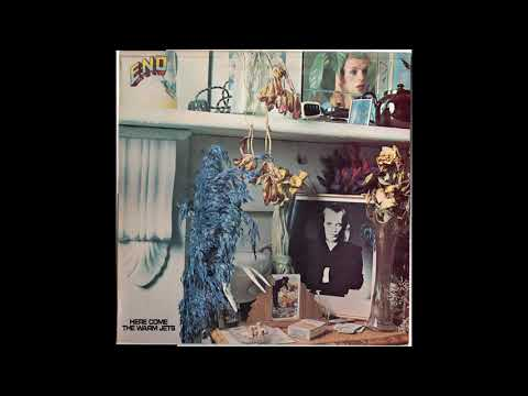 Eno - Here Come The Warm Jets - A1 - Needles In The Camel's Eye