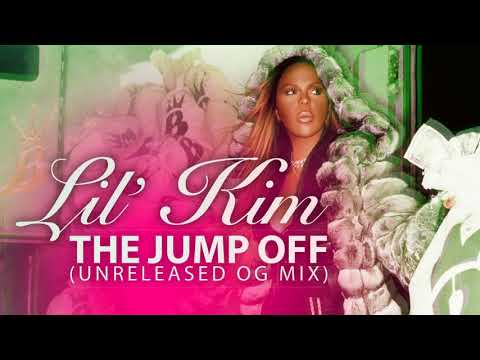 Lil Kim  The Jump Off Unreleased Original Mix