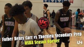 Father Henry Carr vs Thornlea Secondary Prep Full Highlights - OSBA Season Opener