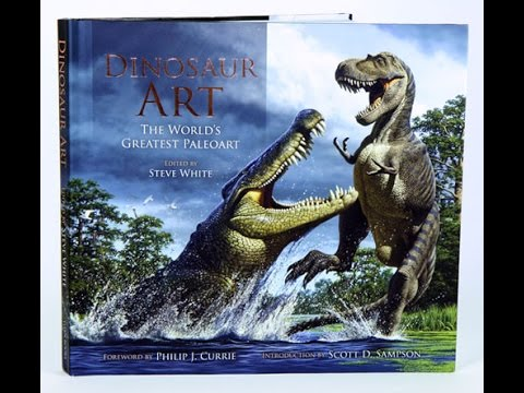 Book Review:  Dinosaur Art.  The Worlds Greatest Paleoart.