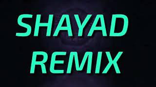 SHAYAD  Dj Hrugved Remix      LOVE AAJ KAL   