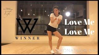 Video WINNER(위너) - Love Me Love Me(럽미럽미) Dance Cover by KonataGirl554 download MP3, 3GP, MP4, WEBM, AVI, FLV Agustus 2017