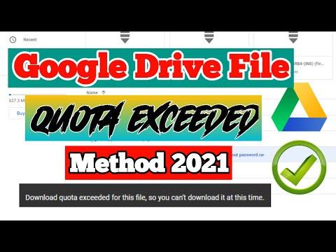 Google Drive File Download Limit Problem (Download quota exceeded)    Update Method 2021