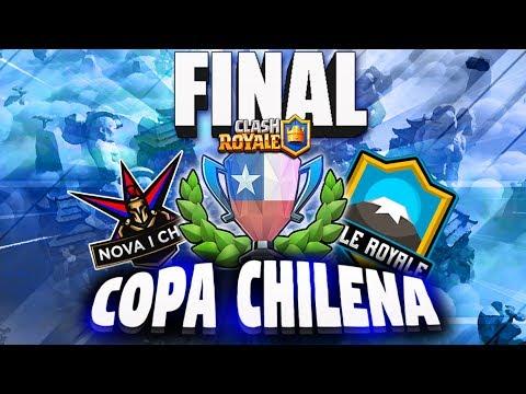 GRAN FINAL COPA CHILENA - NOVA CHILE vs CHILE ROYALE | Liga Chilena de Clash Royale