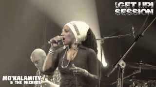 """Get Up Session #15 - Mo'Kalamity & The Wizards """"Time To Rise Up"""" ⑤"""