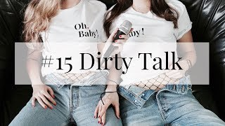 Oh, Baby! Episode #15 Dirty Talk