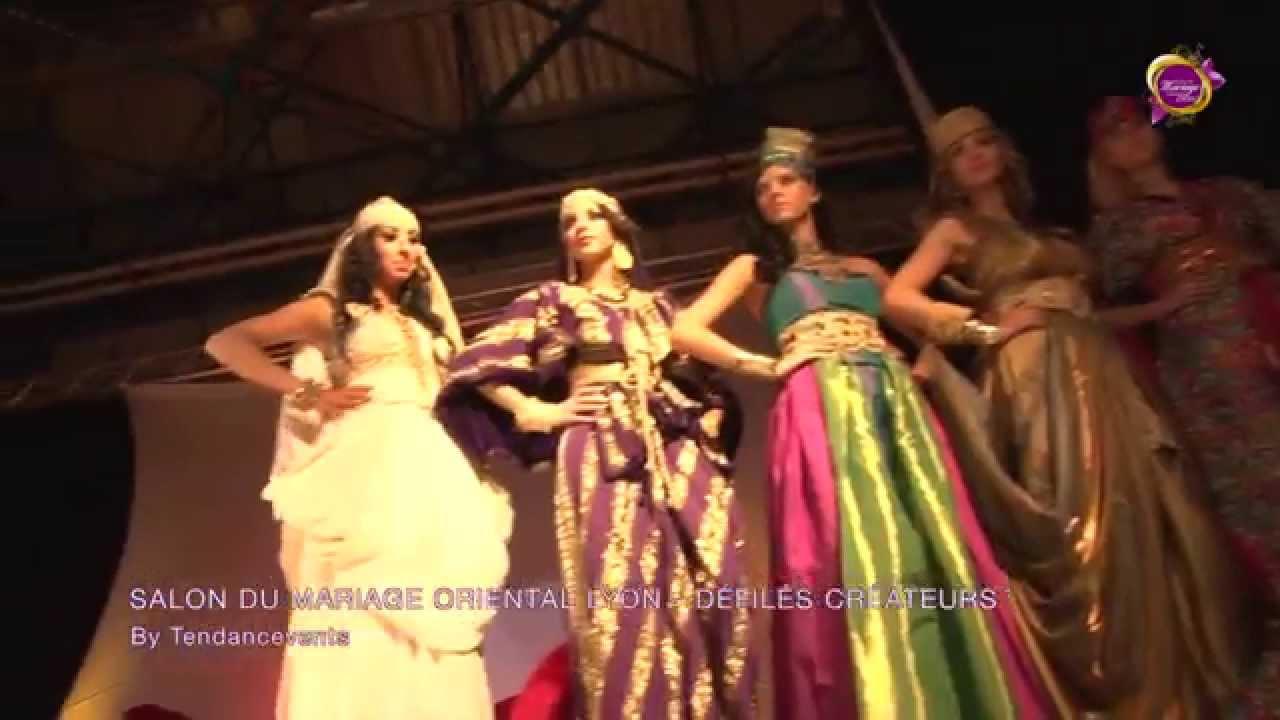 D fil s createurs 3 me dition grand salon du mariage oriental lyon by tendancevents youtube - Salon du mariage oriental lyon ...