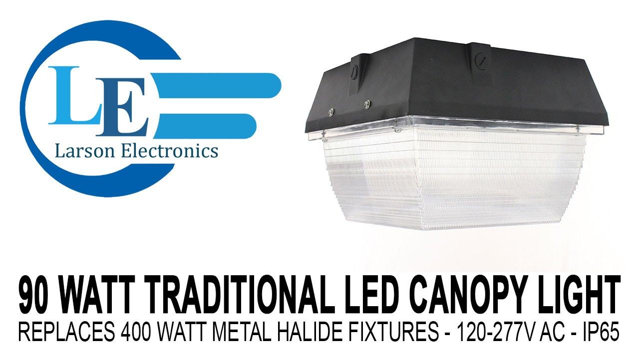 90 watt traditional led canopy light replaces 400 watt metal 90 watt traditional led canopy light replaces 400 watt metal halide fixtures 120 277v ac ip65 youtube arubaitofo Images