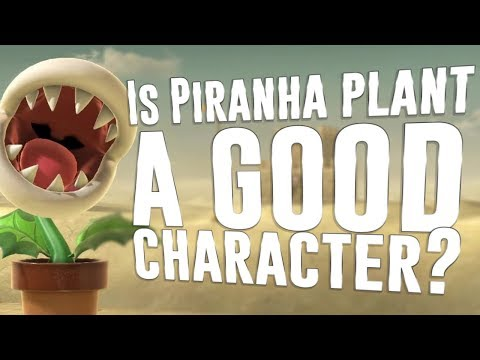 Is Piranha Plant a good character?