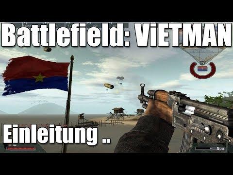Zurück In: Battlefield Vietnam, Einleitung In Das Beste BF