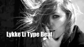 Lykke Li Type Beat
